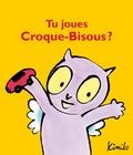 Kimiko - Tu joues Croque-Bisous ?.