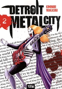 Kiminori Wakasugi - Detroit Metal City Tome 2 : .