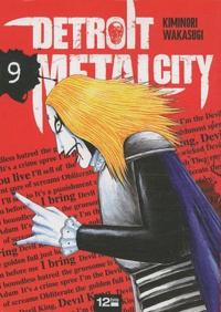 Kiminori Wakasugi - Detroit Metal City Tome 9 : .