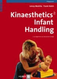 Kinaesthetics. Infant Handling.