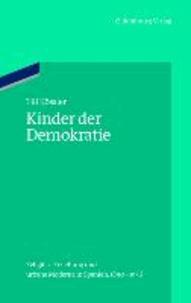 Kinder der Demokratie - Religiöse Erziehung und urbane Moderne in Spanien, 1890-1936.
