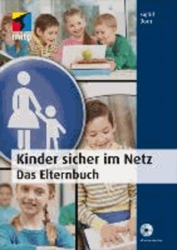 Kinder sicher im Netz - Das Elternbuch.