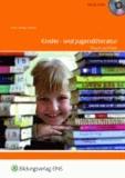 Kinder- und Jugendliteratur - Theorie und Praxis Lehr-/Fachbuch.
