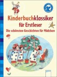 Kinderbuchklassiker für Erstleser - Die schönsten Geschichten für Mädchen.