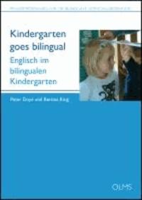 Kindergarten goes bilingual - Praxismaterialien für die bilinguale Vorschulerziehung. Partnersprache Englisch..
