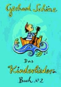 Kinderliederbuch 2 - 42 Kinderlieder mit Noten und Texten.