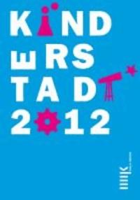 Kinderstadt 2012 - Ein Großraumplanspiel zum Thema Wissenschaft.