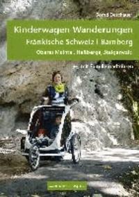 Kinderwagen-Wanderungen Fränkische Schweiz | Bamberg - Oberes Maintal, Haßberg, Steigerwald - mit Familienradtouren.