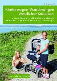 Kinderwagen-Wanderungen westlicher Bodensee - Untersee, Überlinger See, Hegau, Raum Konstanz und Schaffhausen - sowie Bonustouren in den Ostschweizer Alpen.