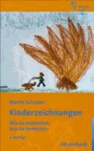 Kinderzeichnungen - Wie sie entstehen, was sie bedeuten.
