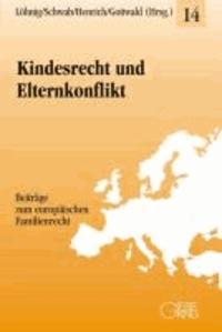 Kindesrecht und Elternkonflikt.