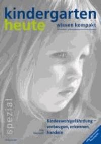 Kindeswohlgefährdung - vorbeugen, erkennen, handeln.