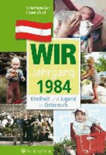 Kindheit und Jugend in Österreich: Wir vom Jahrgang 1984.