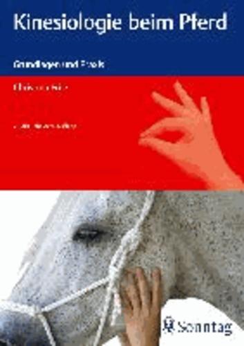 Kinesiologie beim Pferd - Grundlagen und Praxis.