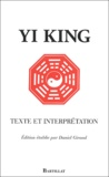 King Yi - Yi King - Texte et interprétation.