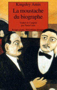 Kingsley Amis - La moustache du biographe.