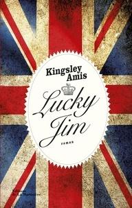 Kingsley Amis - Lucky Jim.