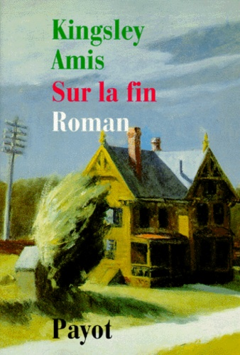 Kingsley Amis - Sur la fin.
