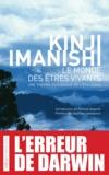 Kinji Imanishi - Le monde des êtres vivants - Une théorie écologique de l'évolution.
