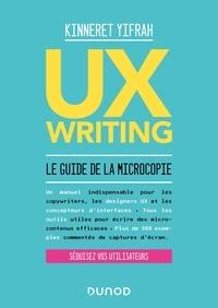 Kinneret Yifrah - UX Writing - Le guide de la microcopie.