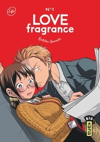 Kintetsu Yamada - Love Fragrance, tome 1.