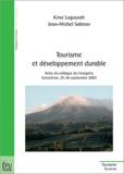 Kinvi Logossah et Jean-Michel Salmon - Tourisme et développement durable - Actes du colloque du Ceregmia Schoelcher, 25-26 septembre 2003.