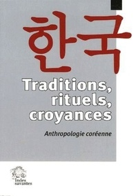 KIOUNG KOO/ALII - Traditions, rituels, croyances - Anthropologie coréenne.