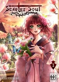 Kira Yukishiro - Scarlet Soul Tome 1 : .