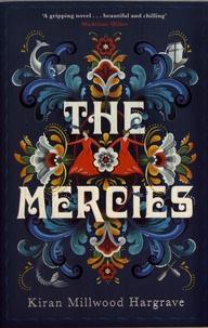 Kiran Millwood Hargrave - The Mercies.