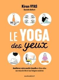 Kiran Vyas - Le yoga des yeux.