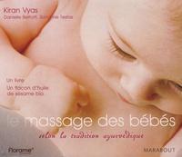 Kiran Vyas - Massages pour bébé selon la tradition ayurvédique - Livre et flacon d'huile de sésame.