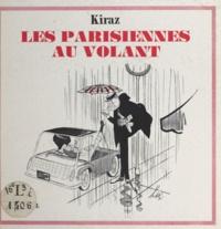 Kiraz - Les Parisiennes au volant.
