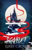 Kirby Crow - Scarlet et le loup blanc Tome 4 : Le pacte interdit.