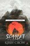 Kirby Crow - Scarlet Tome 2 : La chance du marin.