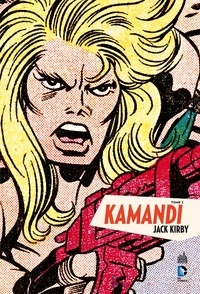 Kirby et Gerry Conway - Kamandi Tome 2 : .