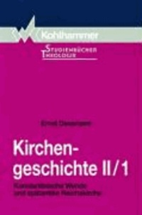 Kirchengeschichte II/1 - Konstantinische Wende und spätantike Reichskirche.
