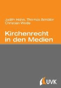 Kirchenrecht in den Medien.