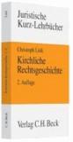 Kirchliche Rechtsgeschichte - Kirche, Staat und Recht in der europäischen Geschichte von den Anfängen bis ins 21. Jahrhundert, Rechtsstand: voraussichtlich Mai 2010.