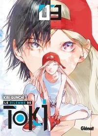 Kiri Gunchi - Le Dilemme de Toki - Tome 03.