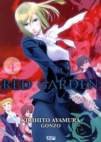 Kirihito Ayamura et  Gonzo - Red Garden Tome 4 : .