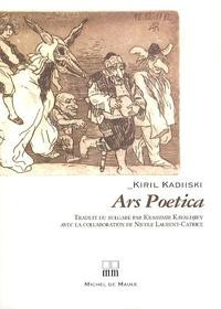 Kiril Kadiiski - Ars Poetica.