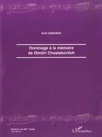 Kirill Zaborov - Hommage à la mémoire de Dimitri Chostakovitch.