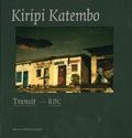 Kiripi Katembo et In Koli Jean Bofane - Transit - RDC.