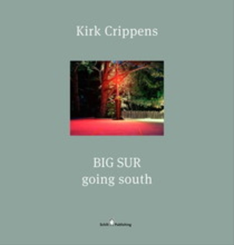 Kirk Crippens - Big Sur - Going South.