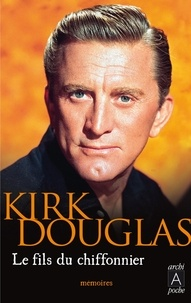 Kirk Douglas et Kirk Douglas - Le fils du chiffonnier.
