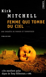 Kirk Mitchell - Femme qui tombe du ciel.