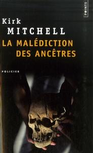 Kirk Mitchell - La malédiction des ancêtres.