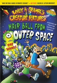 Kirk Scroggs - Wiley & Grampa #6: Hair Ball from Outer Space.