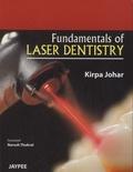 Kirpa Johar - Fundamentals of Laser Dentistry.
