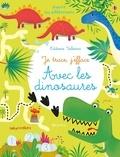 Kirsteen Robson et Dania Florino - Avec les dinosaures - Avec un feutre à encre effaçable.
